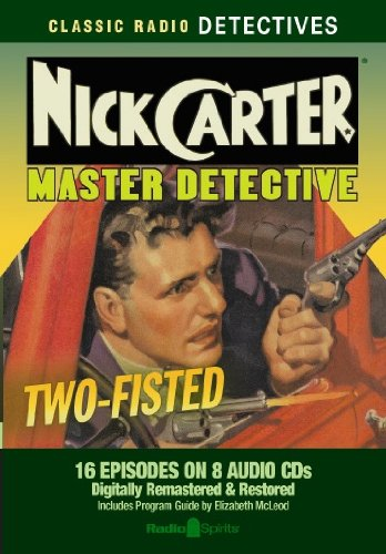 9781570199608: Nick Carter Master Detective (old time radio) (Classic Radio Detectives)