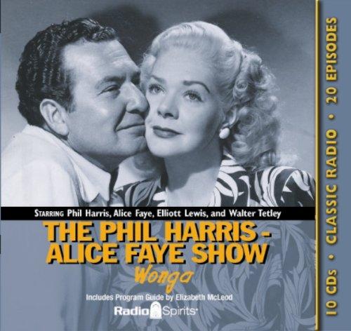 9781570199646: Phil Harris-Alice Faye Show: Wonga (Old time Radio)