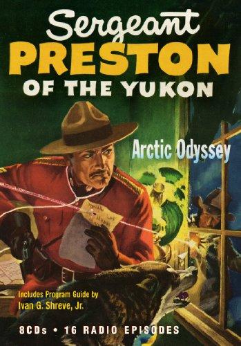 9781570199943: Sgt. Preston of the Yukon (Old Time Radio)