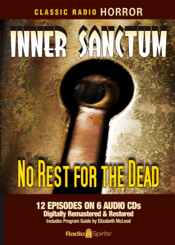 9781570199981: Inner Sanctum-No Rest for the Dead (Old Time Radio)