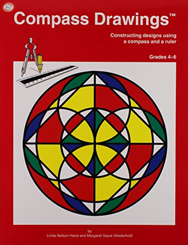 Compass Drawings: Construction designs using a compass: Linda Nelson Harst