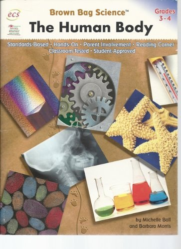 9781570224379: The Human Body Brown Bag Science (Grades 3-4)