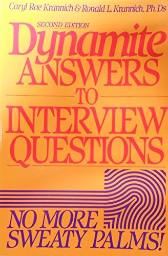 9781570230172: Dynamite Answers to Interview Questions: No More Sweaty Palms