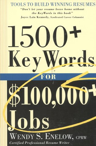 9781570230899: 1500+ Key Words for $100,000+ Jobs: Tools to Build Winning Resumes
