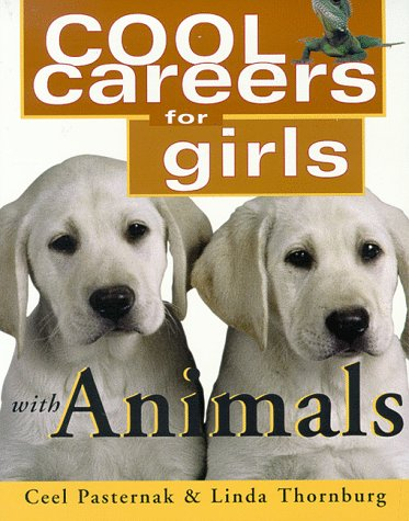 9781570231056: Cool Careers for Girls With Animals (Cool Careers for Girls Series)