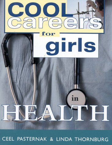 9781570231186: Cool Careers for Girls: Health