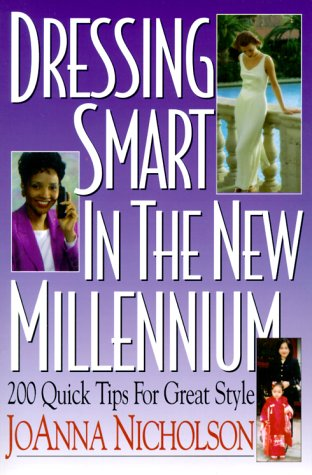 9781570231216: Dressing Smart in the New Millennium: 200 Quick Tips for Great Style