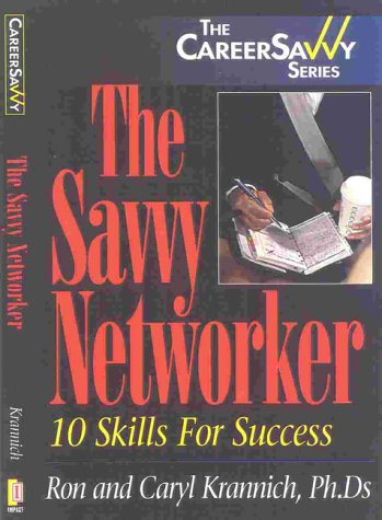 9781570231452: The Savvy Networker: Building Your Job Net for Success (Career Savvy)