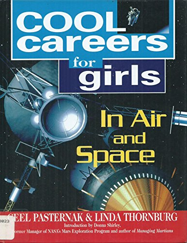 Cool Careers for Girls in Air and Space: Ceel Pasternak