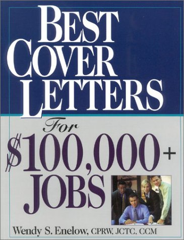 9781570231698: Best Cover Letters For $100,000+ Jobs