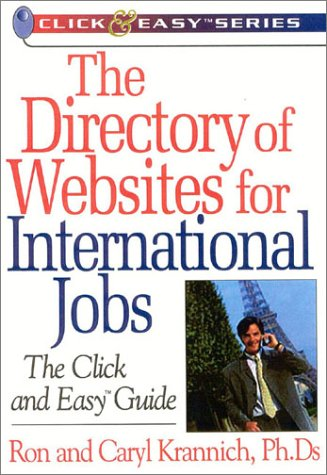 9781570231797: The Directory of Websites for International Jobs: The Click and Easy Guide (Click & Easy Series)