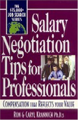 9781570232305: Salary Negotiation Tips for Professionals: Compensation That Reflects Your Value