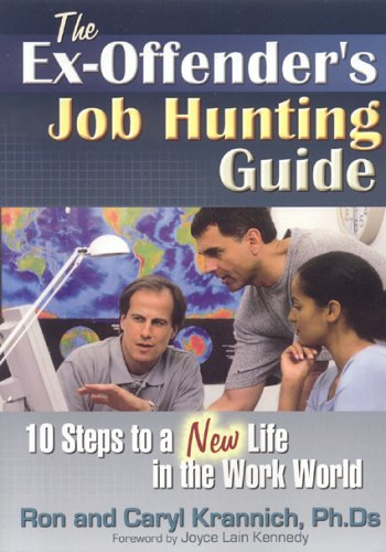 9781570232367: The Ex-Offender's Job Hunting Guide: 10 Steps to a New Life in the Work World