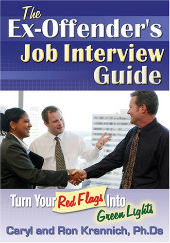 9781570232824: Ex-Offender's Job Interview Guide: Turn Your Red Flags into Green Lights