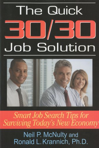 9781570232862: The Quick 30/30 Job Solution: Smart Job Search Tips for Surviving Today's New Economy