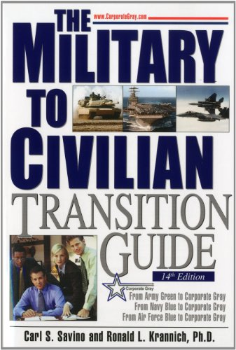 9781570233159: Military-to-Civilian Transition Guide: A Career Transition Guide for Army, Navy, Air Force, Marine, Coast Guard Personnel, and Veterans