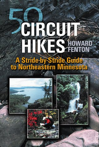 9781570251979: 50 Circuit Hikes: A Stride-By-Stride Guide to Northeastern Minnesota