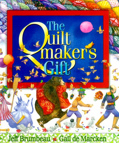 9781570251993: The Quiltmaker's Gift