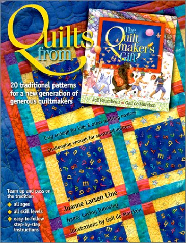 9781570252037: Quilts from the Quiltmaker's Gift: 20 Traditional Patterns for a New Generation of Generous Quiltmakers