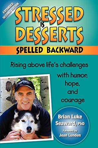 Stressed Is Desserts Spelled Backward (1570252181) by Brian Luke Seaward