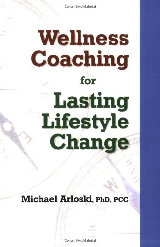 9781570252211: Wellness Coaching for Lasting Lifestyle Change
