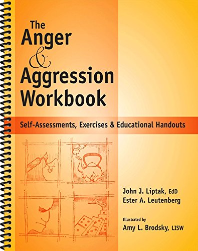 The Anger & Aggression Workbook: Self-Assessments, Exercises