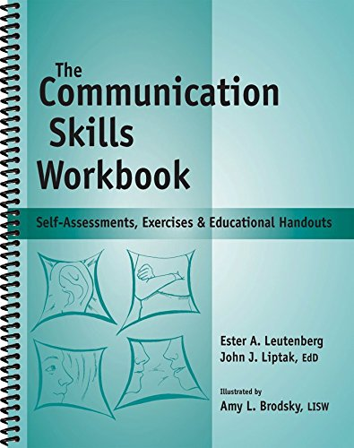 The Communication Skills Workbook: John J Liptak,