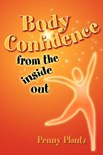 Body Confidence from the Inside Out: Penny Plautz