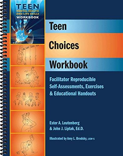 9781570252556: Teen Choices Workbook - Facilitator Reproducible Self-Assessments, Exercises & Educational Handouts (Teen Mental Health and Life Skills Workbook Series) (Teen Mental Heatlh and Life Skills Workbook)