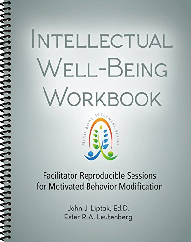 9781570253164: Intellectual Well-Being Workbook - Facilitator Reproducible Sessions for Motivated Behavior Modification