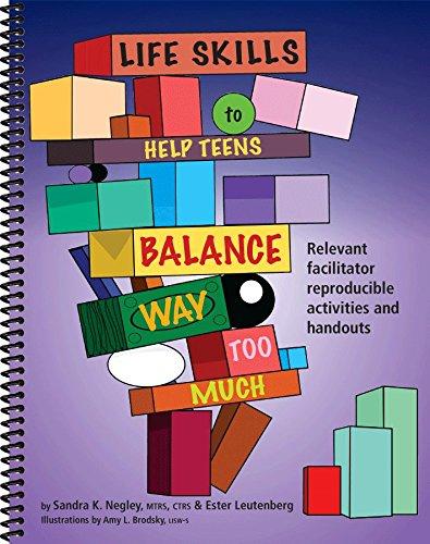9781570253287: Life Skills to Help Teens Balance Way Too Much - Facilitator Reproducible Activities and Handouts