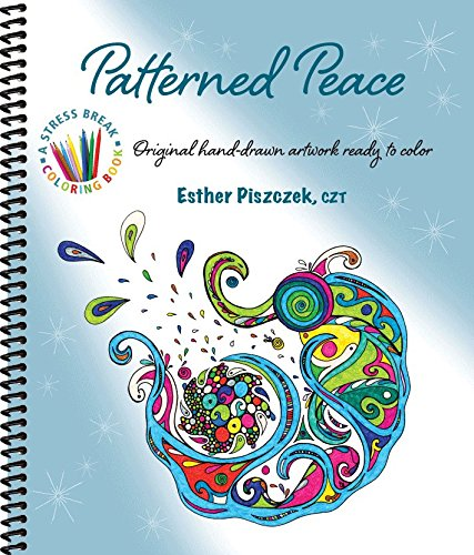 Patterned Peace: Original Hand-Drawn Artwork Ready to Color: Piszczek, Esther
