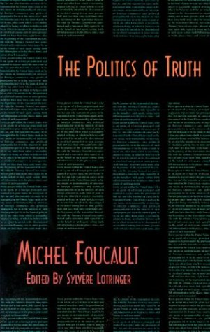 9781570270277: The Politics of Truth (Semiotext(e) Foreign Agents Series)