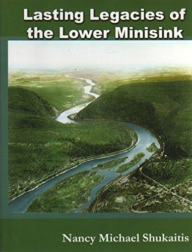 9781570271939: Lasting Legacies of the Lower Minisink