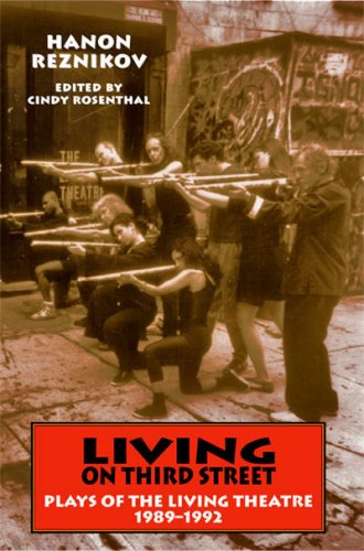 9781570271977: Living On Third Street: Plays of the Living Theatre, 1989-1992