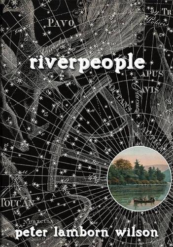 Riverpeople (9781570272608) by Peter Lamborn Wilson