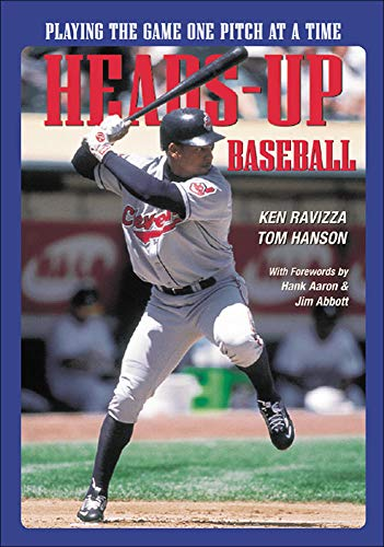 9781570280214: Heads-Up Baseball : Playing the Game One Pitch at a Time