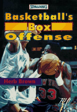 Basketball's Box Offense.: Brown, Herb.
