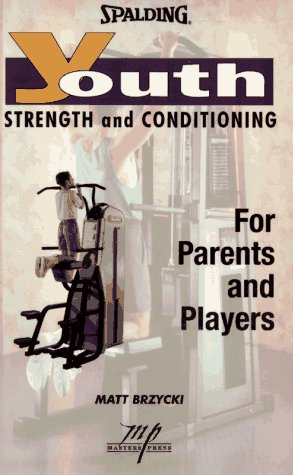 9781570280412: Youth Strength and Conditioning (Spalding Sports Library)