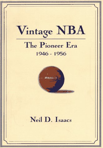 9781570280696: Vintage Nba Basketball: The Pioneer Era (1946-56) : A Mostly Oral History