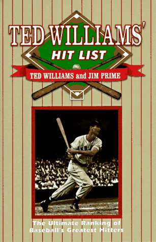 The Ted Williams' Hit List (1570280789) by Ted Williams; Jim Prime