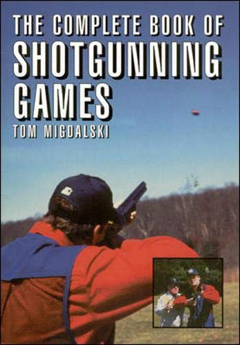 9781570281426: The Complete Book of Shotgunning Games