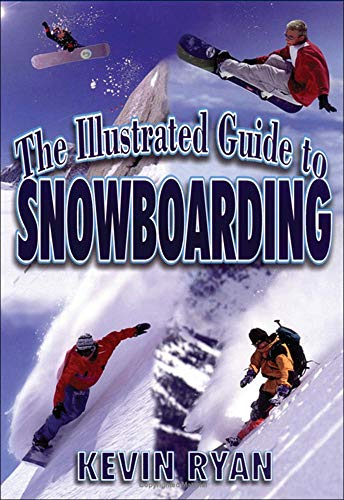 The Illustrated Guide To Snowboarding: Kevin Ryan