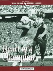 John David Crow : Heart of a Champion: Pate, Steve w/ Dan Jenkins