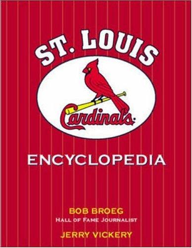 9781570281716: The St. Louis Cardinals Encyclopedia