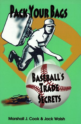 9781570281891: Pack Your Bags: Baseball's Trade Secrets