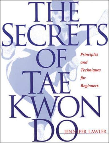 9781570282027: The Secrets of Tae Kwon Do