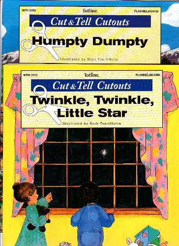 9781570290053: Totline Flannel Board Cut & Tell Cutouts-humpty Dumpty & Twinkle, Twinkle Little Star