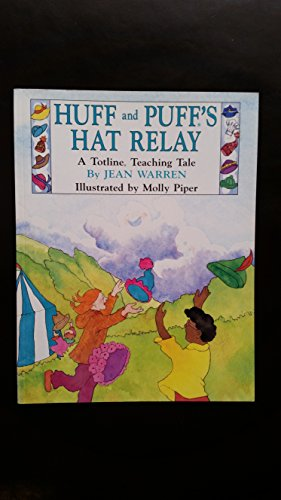 Huff and Puff's Hat Relay (Totline Teaching Tale): Warren, Jean