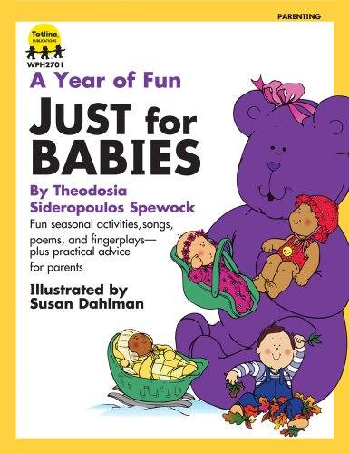 A Year of Fun Just for Babies: Totline Publications (Compiler)